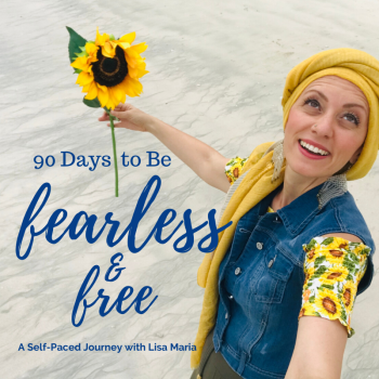 90 Days to Fearless & Free